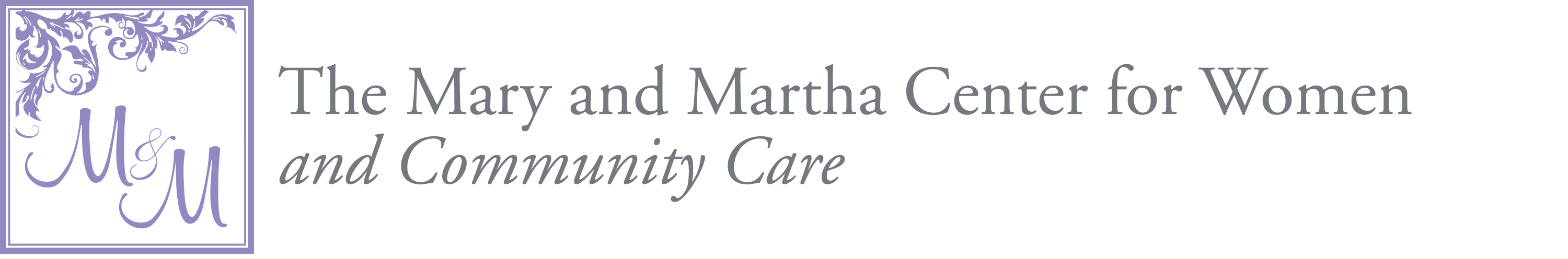 The Mary and Martha Center for Women and Community Care
